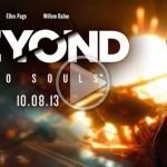 Beyond: Two Souls – טריילר רשמי ועוצמתי למשחק