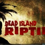 מדוע נפסלה לשידור הפרסומת החדשה של Dead Island: Riptide?