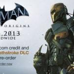 Deathstroke יהיה דמות שחיקה ב Batman: Arkham Origins