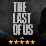 """The Last of Us – ביקורת ראשונה למשחק דלפה לרשת- """"יצירת מופת"""""""