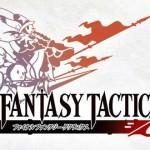 Final Fantasy Tactics S שוחרר ל-iOS ולאנדרואיד ביפן