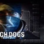Watch Dogs ישוחרר בין אפריל ליוני