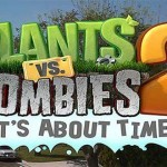 Plants vs. Zombies 2 נדחה