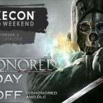 Dishonored וכל ההרחבות ב-66 אחוזים הנחה
