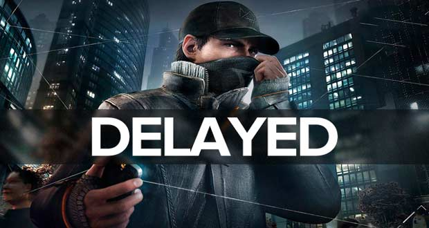 why-WatchDogs-Delayed