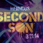 inFAMOUS Second Son – תאריך היציאה הוכרז