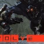 Evolve – גיימפליי כבר ראיתם?