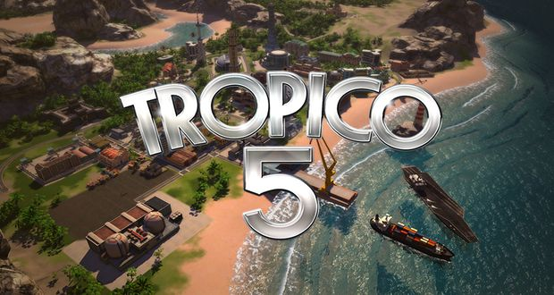 Tropico 5 PC Global Release Date
