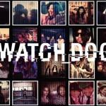 Watch Dogs יודע עליכם הכל