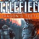 בקרוב בבאטלפילד 4: שיניים של דרקון ומגן בליסטי!