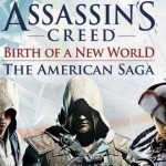 יוביסופט מציגה: Assassin's Creed American Saga