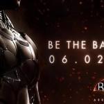 Batman: Arkham Knight – תאריך יציאה ומהדורות מיוחדות נחשפו