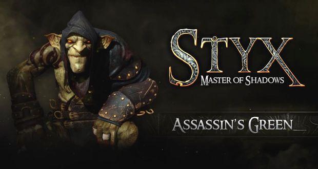 STYX MASTER OF SHADOWS - ASSASSIN'S GREEN