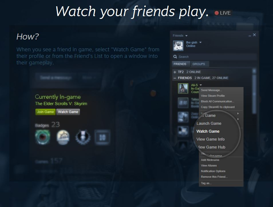 Watch your friends play Steam Broadcasting