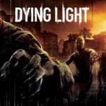 Dying Light: טריילר השקה