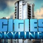 תאריך היציאה ל-Cities: SkyLines הוכרז