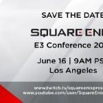 גם סקוור-אניקס תערוך מסיבת עיתונאים ב-E3