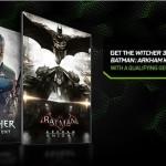אנבידיה מציעה: Witcher 3 ו-Batman: Arkham Knight בחינם בקניית כרטיסי מסך נבחרים