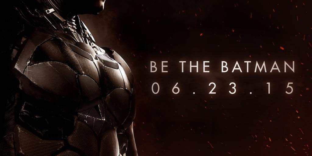 be the Batman-Arkham-Knight