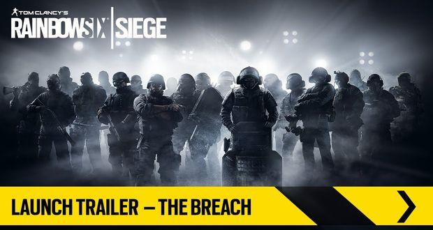 Rainbow Six Siege – Launch Trailer