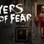 תאריך היציאה הרשמי של Layers of Fear נחשף