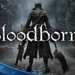 Bloodborne מקבל 2 טריילרים חדשים