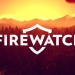 Firewatch עשוי להגיע גם לאקסבוקס