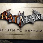 מחדדים מנועים: Batman: Return to Arkham הוכרז רשמית