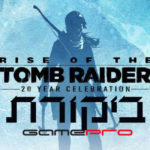 rise-of-the-tomb-raider-20-year-celebration-review