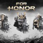 דרישות המערכת של For Honor נחשפו