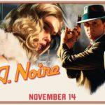 רוקסטאר הכריזה על 4 גרסאות של L.A. Noire