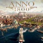 Anno 1800 לא ישוחרר בסטים. יושק בלעדית בחנות של Epic