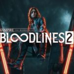 Vampire: The Masquerade – Bloodlines 2 הוכרז רשמית